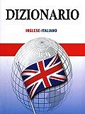 Dizionario inglese italiano: oltre 100000 vocaboli