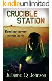 Crucible Station (English Edition)