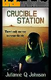 Crucible Station (English Edition)