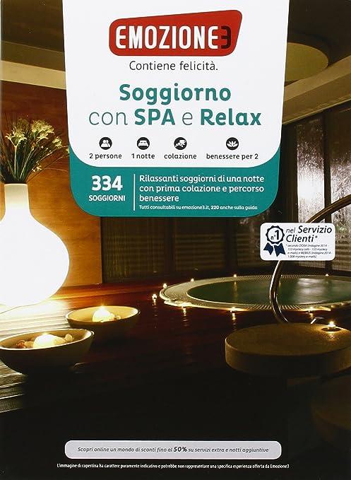 Emozione3 - SOGGIORNO CON SPA E RELAX - Cofanetto Regalo - Soggiorno ...