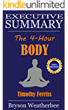Summary of The 4-Hour Body: An Uncommon Guide to Rapid Fat-Loss, Incredible Sex, and Becoming Superhuman