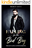Falling for The Bad Boy: Sweet Love Confessions