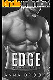 Edge: A Suspenseful Bodyguard Romance (Guarding Her Book 3)