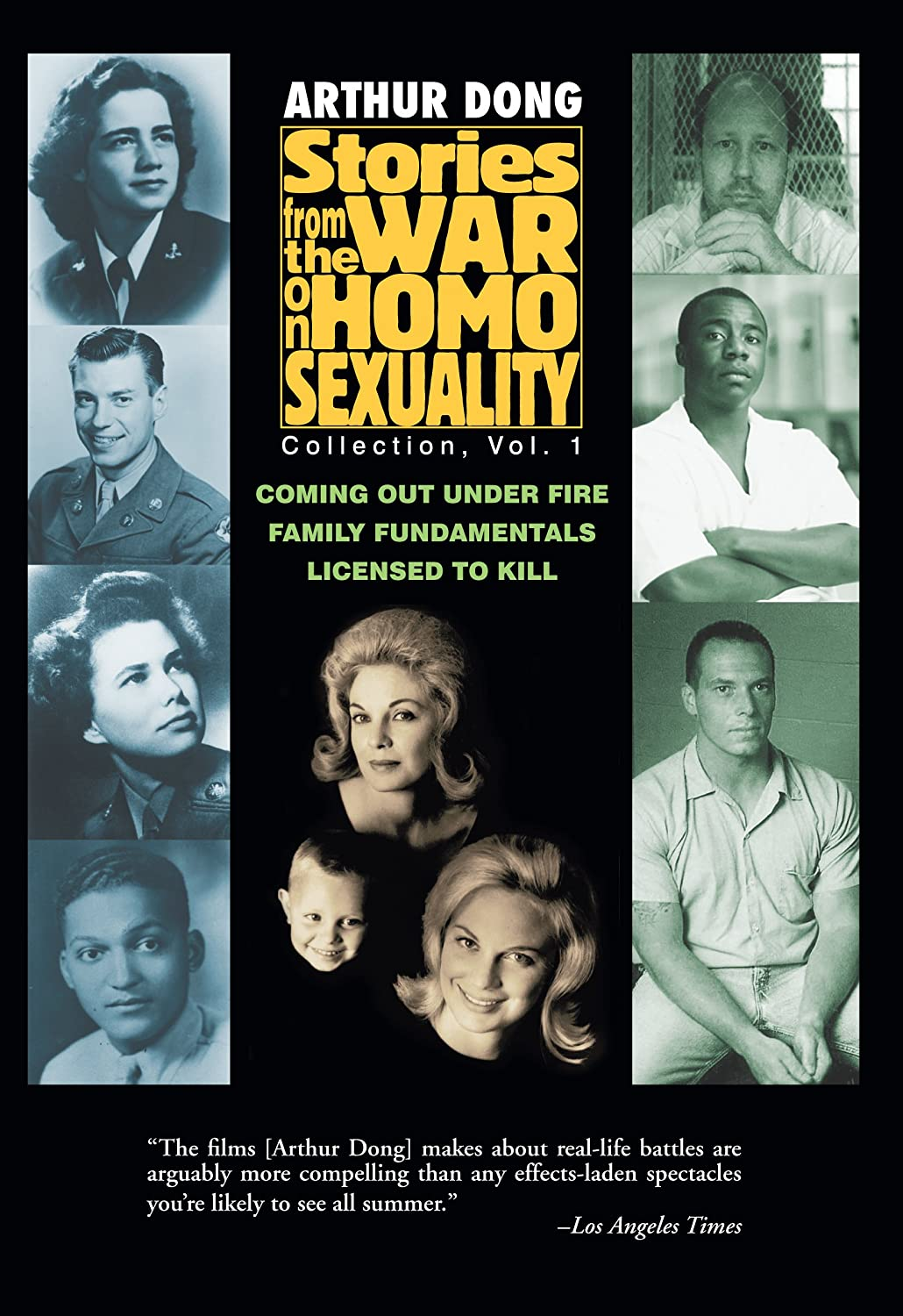 Stories from the War on Homosexuality (Coming Out Under Fire / Licensed to Kill / Family Fundamentals) (Home & personal use edition)