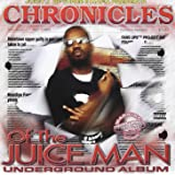 Chronicles of the Juice Man [d
