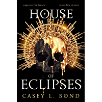 House of Eclipses (The House of Eclipses Duology Book 1)