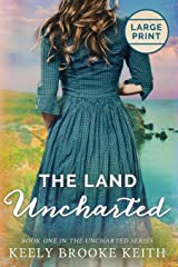 The Land Uncharted Paperback