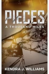 Pieces: A Thousand Miles Kindle Edition