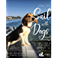 How to Sail with Dogs: 100 Tips for a Pet-Friendly Voyage