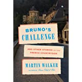 Bruno's Challenge: And Other Stories of the French Countryside