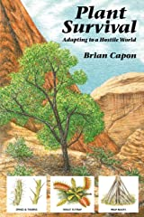 Plant Survival: Adapting to a Hostile World Print on Demand (Paperback)