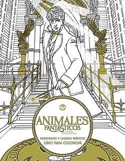 Animales fantásticos y dónde encontrarlos: Personajes y lugares mágicos. Libro p (Spanish Edition