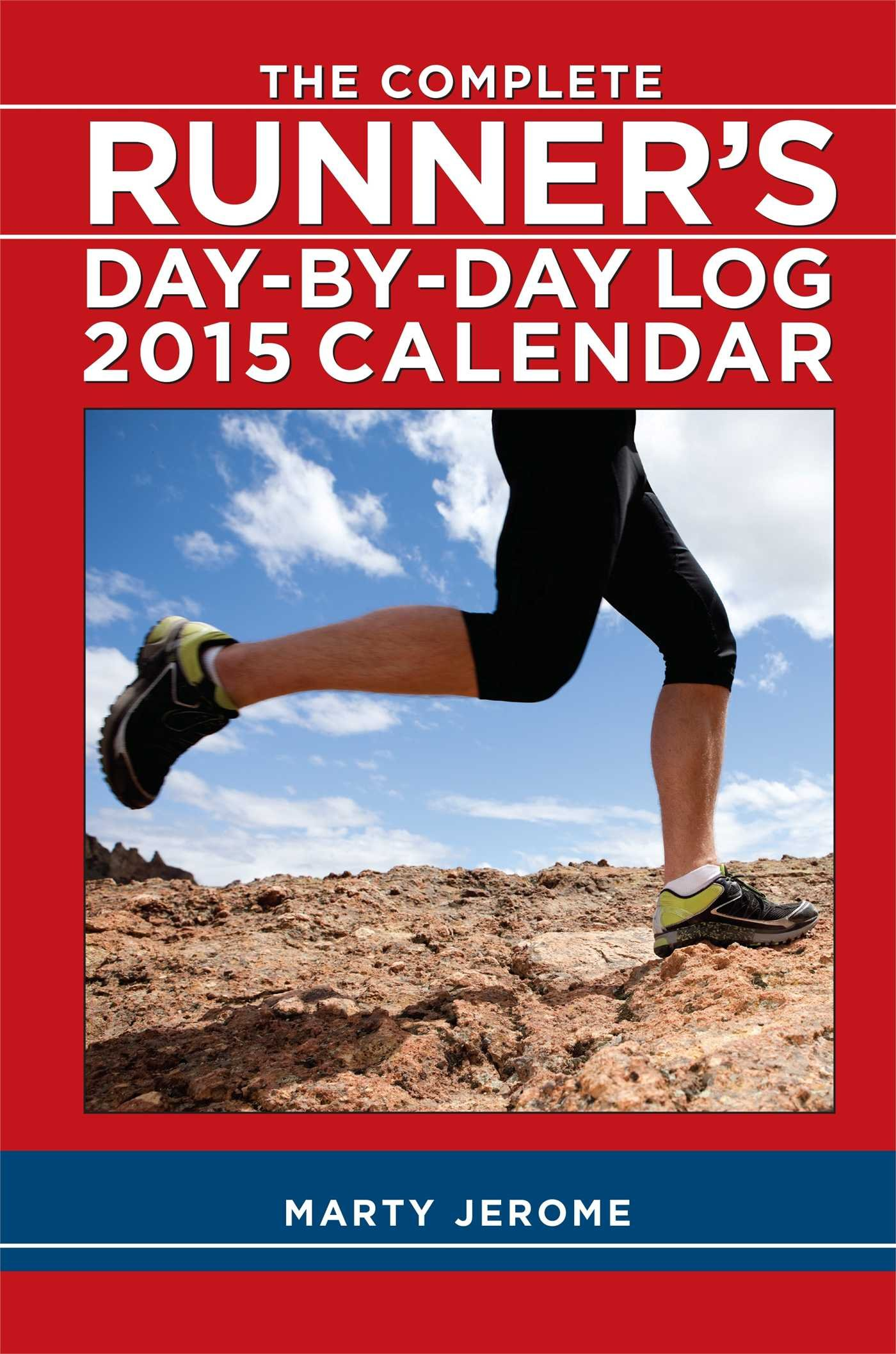 Download The Complete Runner's Day-by-Day Log 2015 Calendar PDF