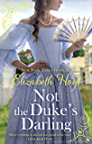 Not the Duke's Darling: a dazzling new Regency romance from the New York Times bestselling author of the Maiden Lane…