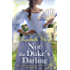 Not the Duke's Darling: a dazzling new Regency romance from the New York Times bestselling author of the Maiden Lane series (The Greycourt Series Book 1)