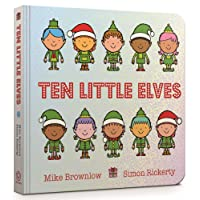 Ten Little Elves Board Book