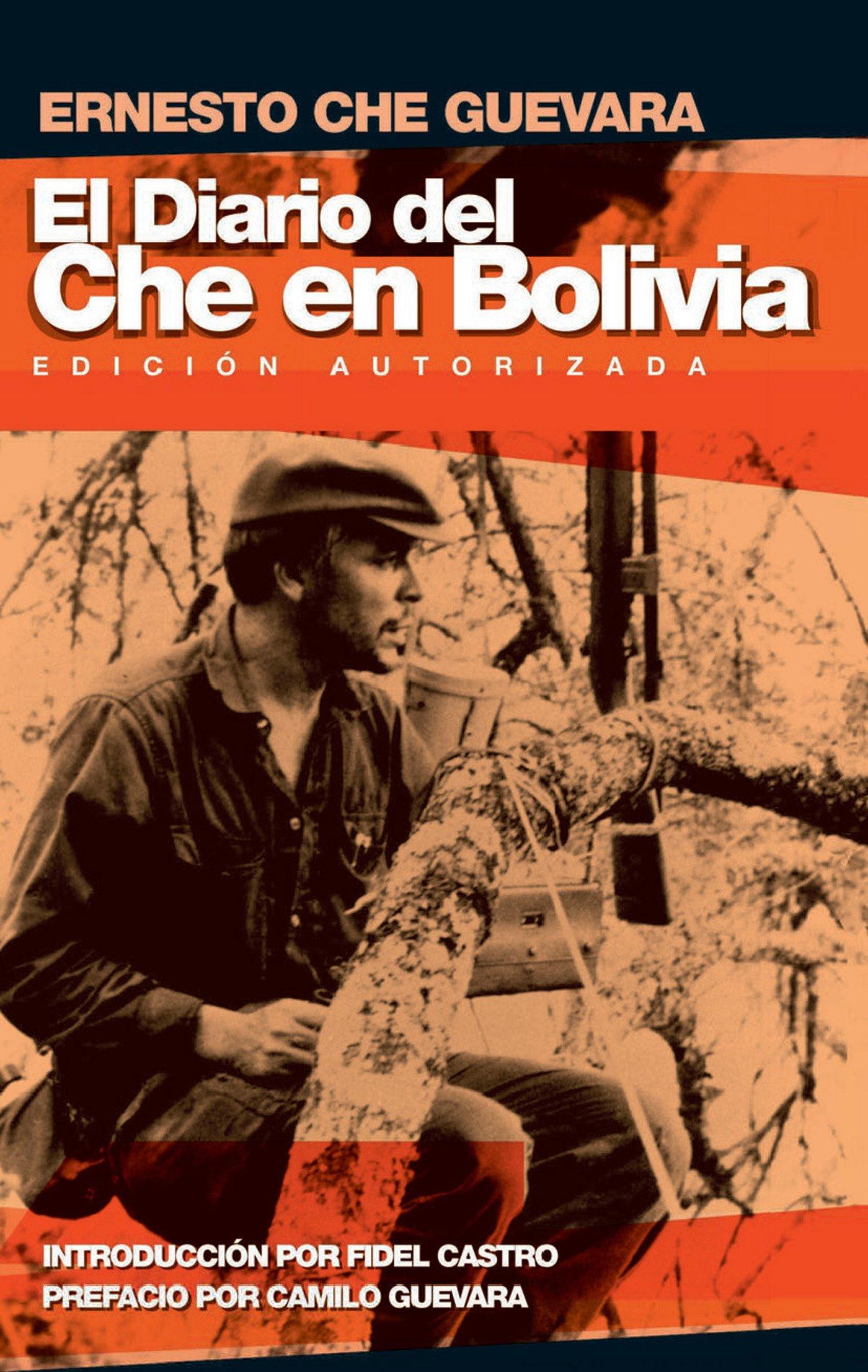 El Diario del Che En Bolivia Che Guevara Publishing Project: Amazon.es: Ernesto Che Guevara, Camilo Guevara, Fidel Castro: Libros