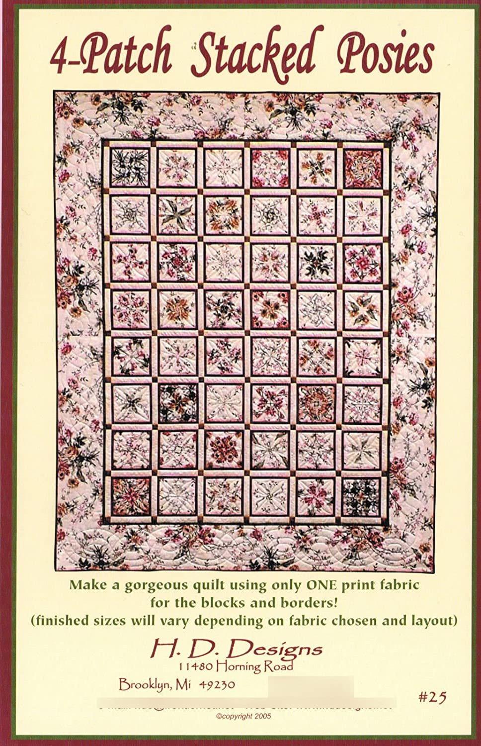 for both the Blocks /& Border H.D.Designs Entire Quilt Made With Only 1 Print Fabric 4-Patch Stacked Posies Quilt Pattern No HDD25