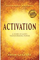 Activation: A Story of God's Transforming Power Kindle Edition