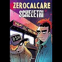 Scheletri (Italian Edition)
