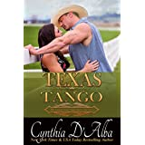 Texas Tango: A Texas Montgomery Maverick Book (Cowboy-Doctor) Fake Marriage Novel (Whispering Springs, Texas 2)
