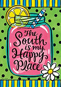 Custom Decor The South is My Happy Place - Garden Size, 12 Inch X 18 Inch, Decorative Double Sided Licensed, Trademarked and Copyrighted Flag Printed in USA Inc.