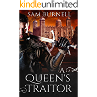 A Queen's Traitor: A Medieval Historical Fiction Novel - Mercenary For Hire Book 2