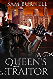 A Queen's Traitor: A Medieval Historical Fiction Novel - Mercenary For Hire Book 2 (English Edition)