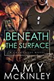 Beneath the Surface (A Gray Ghost Novel Book 3)