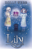 Lily: Lily and the Traitors' Spell: Book 4