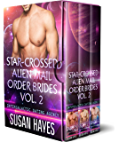 Star-Crossed Alien Mail Order Brides Collection - Vol. 2 (Star-Crossed Alien Mail Order Brides: Collection)