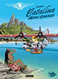 Gilles Durance T2: Catalina mon amour