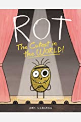 Rot, the Cutest in the World! Kindle Edition