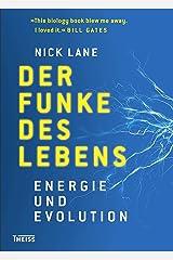 Der Funke des Lebens: Energie und Evolution (German Edition) Kindle Edition
