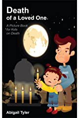 Children's Book About Death: A Kids Picture Book About Death With Photos and Fun Facts Kindle Edition