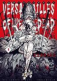 ベルサイユオブザデッド(1) (ビッグコミックス)