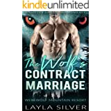 The Wolf's Contract Marriage: A Shifter Single Dad Romance (Werewolf Mountain Resort Book 3)