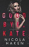 Goodbye Kate