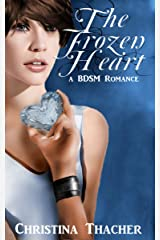 The Frozen Heart: A BDSM Romance (The Aerie Doms Book 2) Kindle Edition