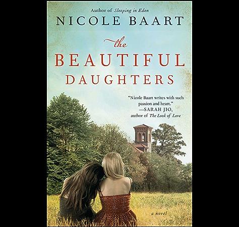 The Beautiful Daughters A Novel Kindle Edition By Baart Nicole Literature Fiction Kindle Ebooks Amazon Com