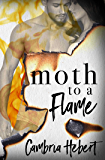Moth to a Flame: A thrilling romantic suspense novel
