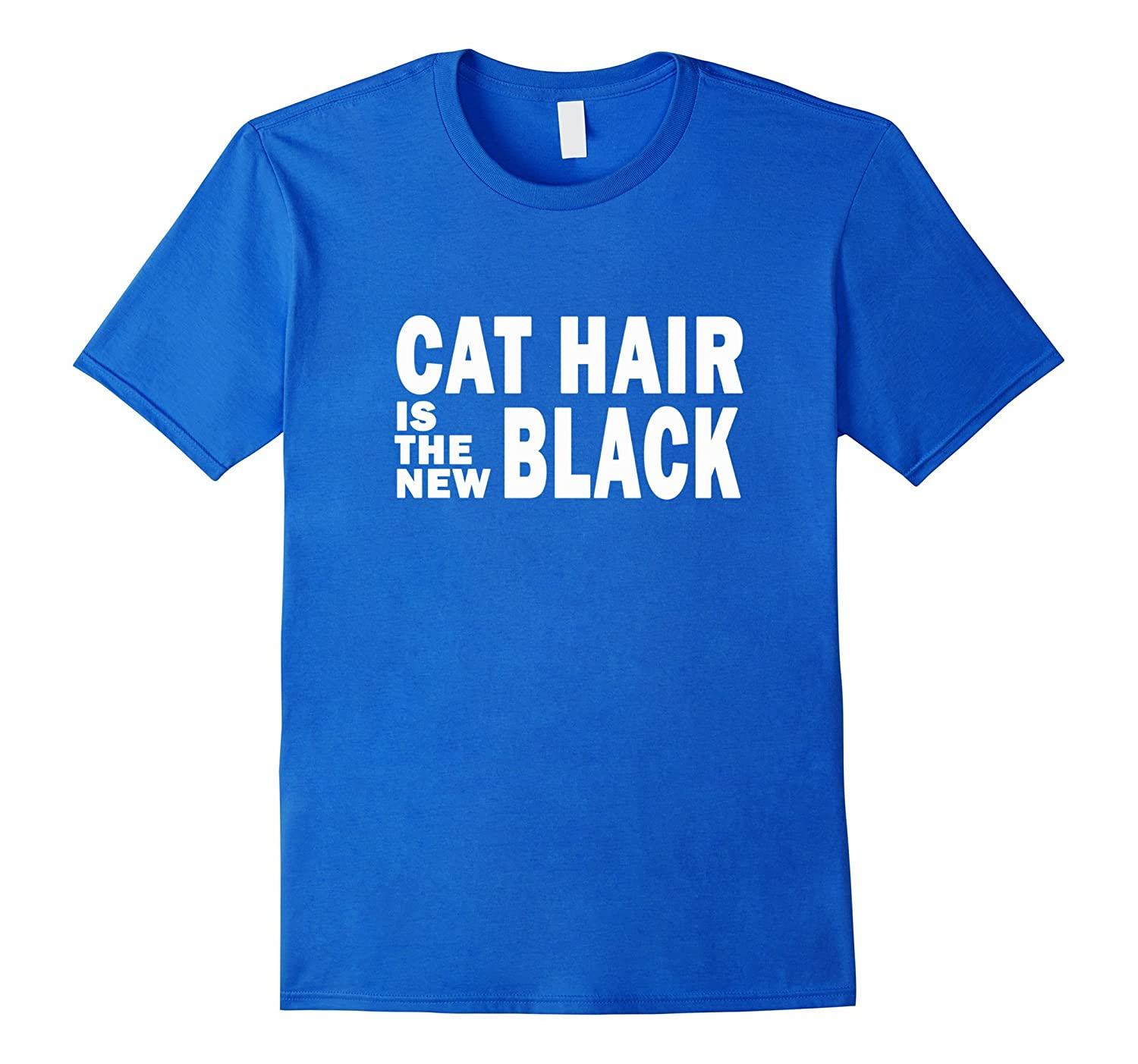 Crazy Cat Lady Shirt Funny Cat Mom Cat Hair Is The New Black-RT