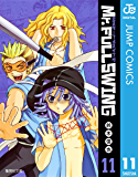 Mr.FULLSWING 11 (ジャンプコミックスDIGITAL)