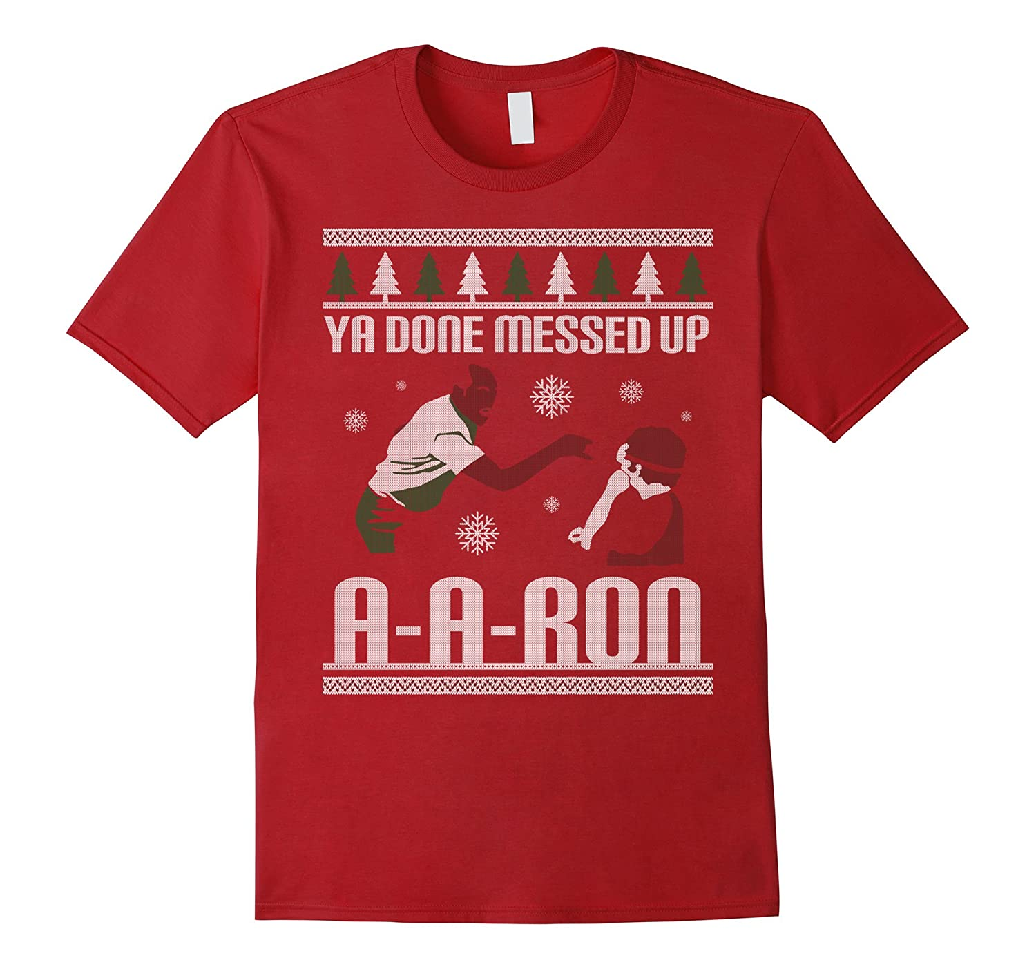 christmas ya done ugly sweater messed up aaron t shirt cl