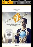 Autostima Vincente: Diventa il tuo SuperEroe in 30 giorni