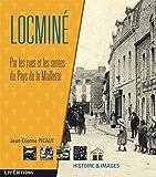 Locminé - Par les rues et les sentes du Pays de la Maillette