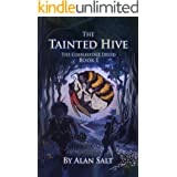 The Tainted Hive: Book One: The Cobblestone Druid