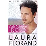 The Chocolate Rose: (A Prequel to La Vie en Roses Series)