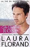 The Chocolate Rose: (A Prequel to La Vie en Roses Series)