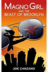Magno Girl and the Beast of Brooklyn Kindle Edition
